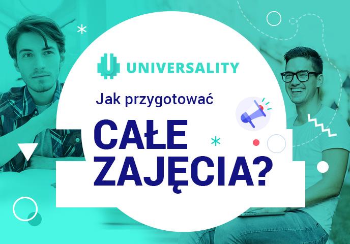 Jak przygotować całe zajęcia w Universality?